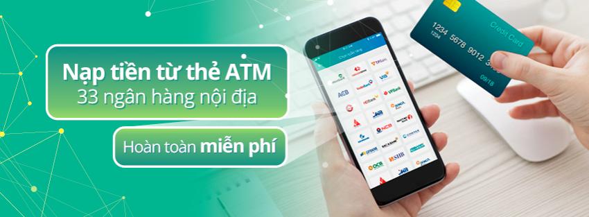 Nạp tiền dễ dàng đến ViettelPay từ thẻ ATM của 33 ngân hàng nội địa mà hoàn toàn miễn phí