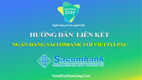 Liên kết ngân hàng SacomBank với ViettelPay