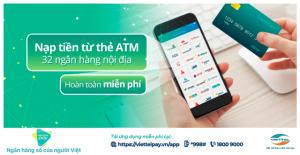 Nạp tiền ViettelPay miễn phí từ thẻ ATM ngân hàng