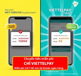 ViettelPay Chuyển tiền miễn phí tất cả Ngân hàng